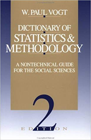 Dictionary of Statistics & Methodology A Nontechnical Guide For The Social Science Ed. 2