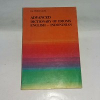 Image of Advanced Dictionary of idoms english-indonesia