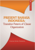 Present Bahasa Indonesia: Transitive Pattern Of Clause Organization